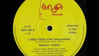 MIDNIGHT PASSION - I NEED YOUR LOVE (VOCAL VERSION) (℗1985)