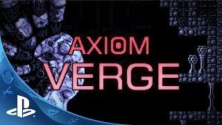 axiom verge launch trailer   ps4
