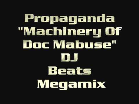 """Machinery Of Doc Mabuse"" [DJ Beats Megamix] -  Propaganda"