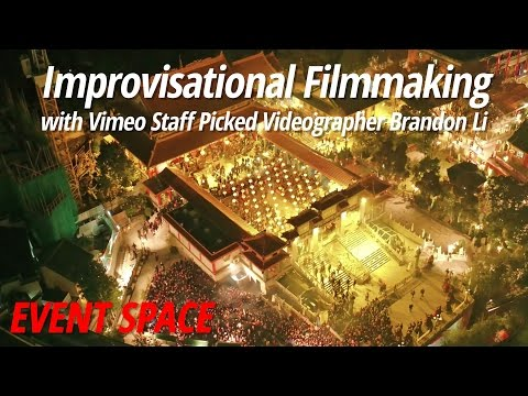 Improvisational Filmmaking with Vimeo Staff Pick Videographer Brandon Li