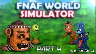 FNAF World Simulator   Using My Master Hackz! [Part 4]