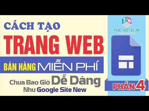 Hướng Dẫn Cách Tạo Web Miễn Phí   Web Bán Hàng - Phần 4