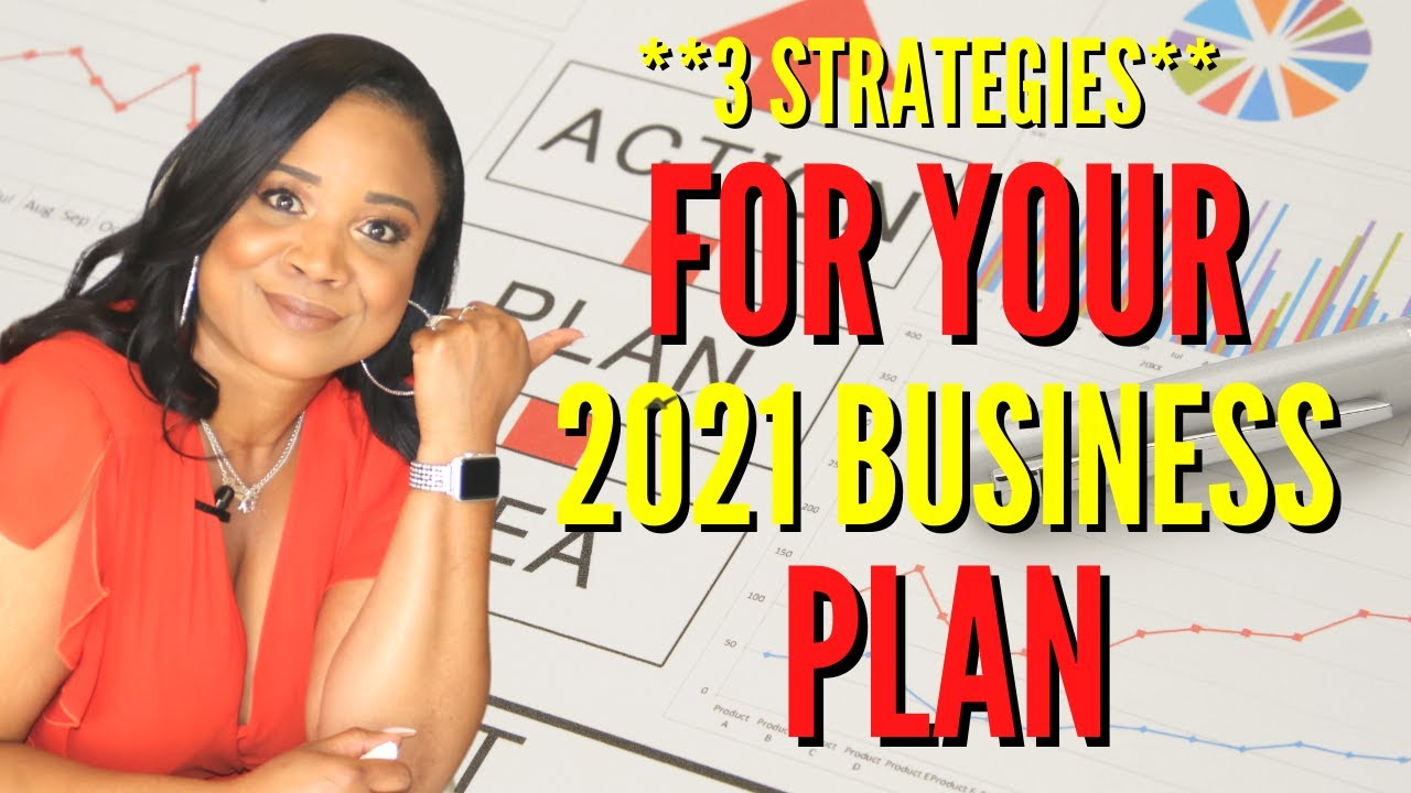 Have YOU Finished Your Business Planning For 2021? Here Are The Strategies You Need!!