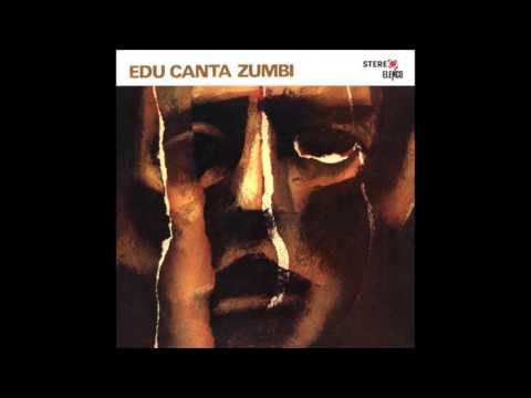 Edu Lobo - Edu Canta Zumbi (1968 - Álbum Completo)