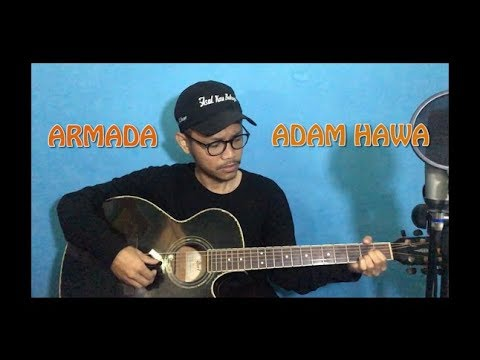 Armada - Adam Hawa  || Cover by Ilham Akbar