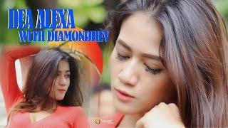 Dea alexa with Diamondrev