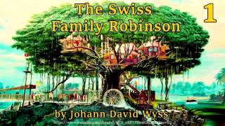 Video The Swiss Family Robinson [Full Audiobook] by Johann David Wyss download MP3, 3GP, MP4, WEBM, AVI, FLV Juli 2018