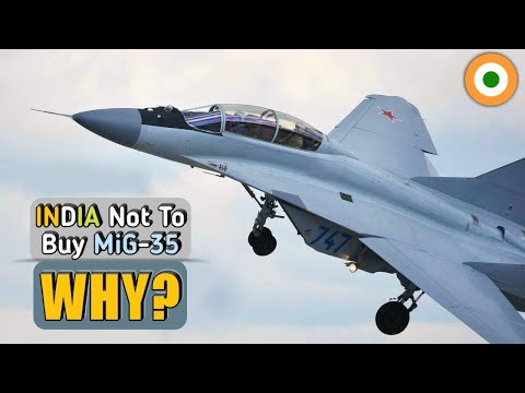 Russian MiG-35 In IAF MMRCA 2 - Why India Will Not Buy Russian MiG