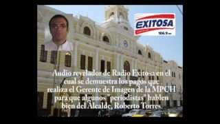 """Radio Exitosa: Municipalidad de Chiclayo paga a """"periodistas"""" para que hablen bien del Alcalde."""