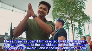 Vijay's Mersal Tamil Movie Nominated for Best Foreign Language Film | Tamil Film News