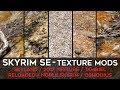Skyrim SE Texture Mods: Skyland, 2017 Textures, Tamriel Reloaded, Noble Skyrim, Osmodius