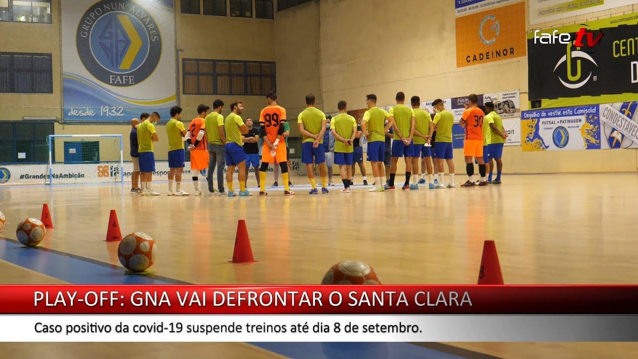 GNA vai defrontar o Santa Clara no play-off. Equipa continua sem treinar devido à covid-19.