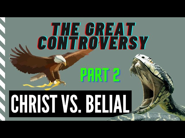 THE GREAT CONTROVERSY: The Battle Revealed in Nature. PART 2. Christ vs. Satan. Good vs. Evil