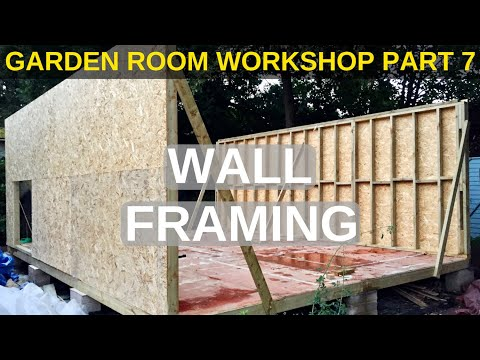 Garden Room Workshop: Part 7. Wall framing