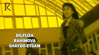 Dilfuza Rahimova - Shaydo etsam | Дилфуза Рахим�...