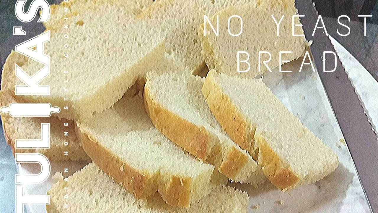 Homemade Bread Without Yeast Recipe | No Yeast Bread ...