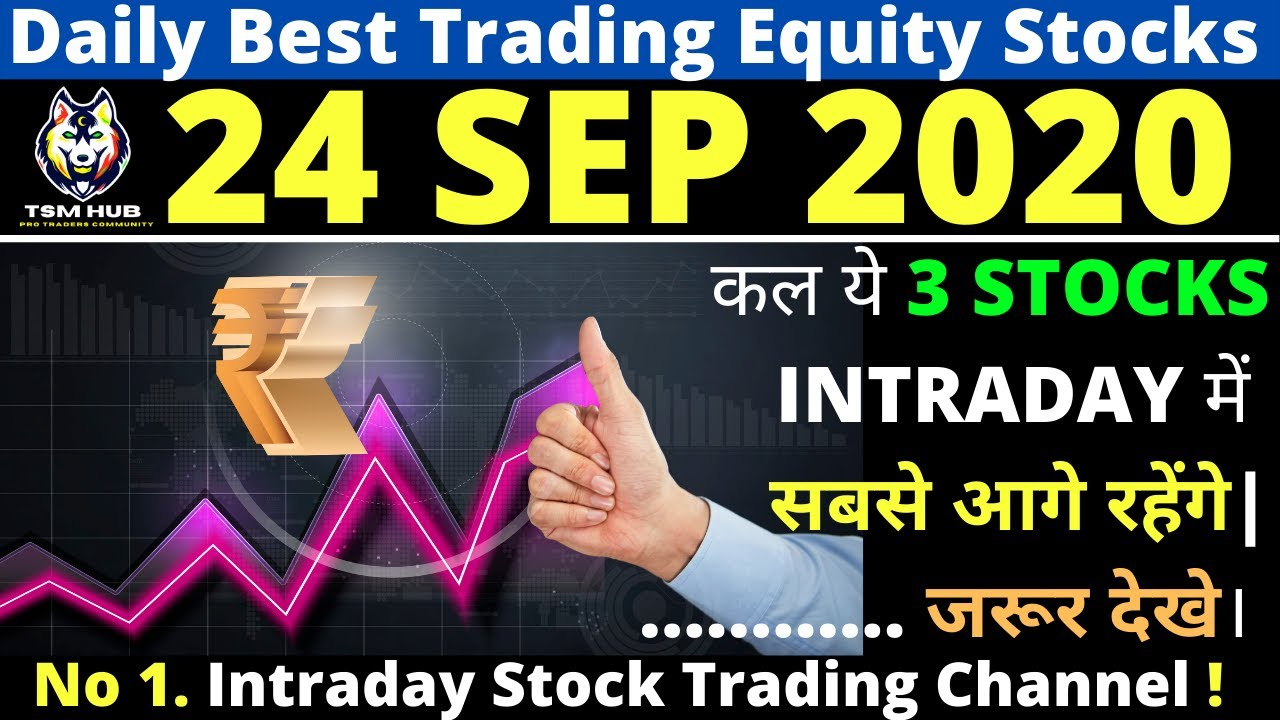 Best Intraday Trading stocks for Tomorrow [24 SEP 2020] | Intraday Trading with TheStockMantra