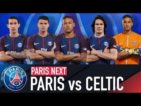 TRAILER : PARIS SAINT-GERMAIN vs CELTIC FC
