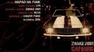 09. Zaraz 2001 - Napad Na Funk