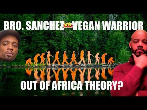 Bro. Sanchez VS Vegan Warrior Out Of Africa DEBATE LIVE!!!