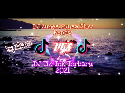 dj-zunea-zunea-slow-remix-terbaru-(2021)-dj-tik-tok-viral
