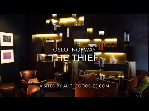 The Thief, Oslo - the best hotel in Northern Europe