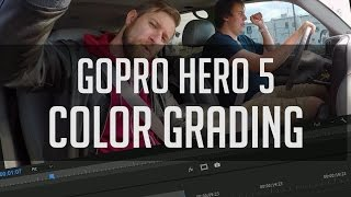 How To Color Grade GoPro Hero 5 Footage - Tips on Protune Color Correction