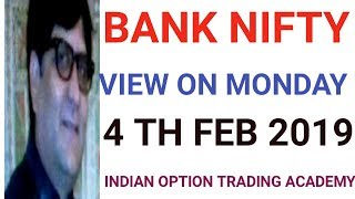 BANK NIFTY VIEW ON MONDAY 4 TH FEB 2019