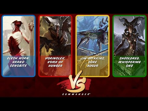 Commander VS S7E2: Elesh Norn vs Vorinclex vs Jin-Gitaxias v