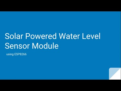 Solar Powered Water Level Sensor Module using ESP8266