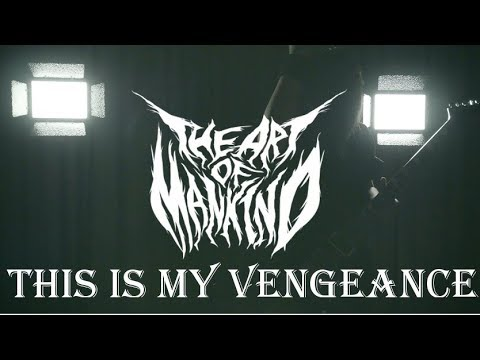 "the Art of Mankind ""This is My Vengeance"""