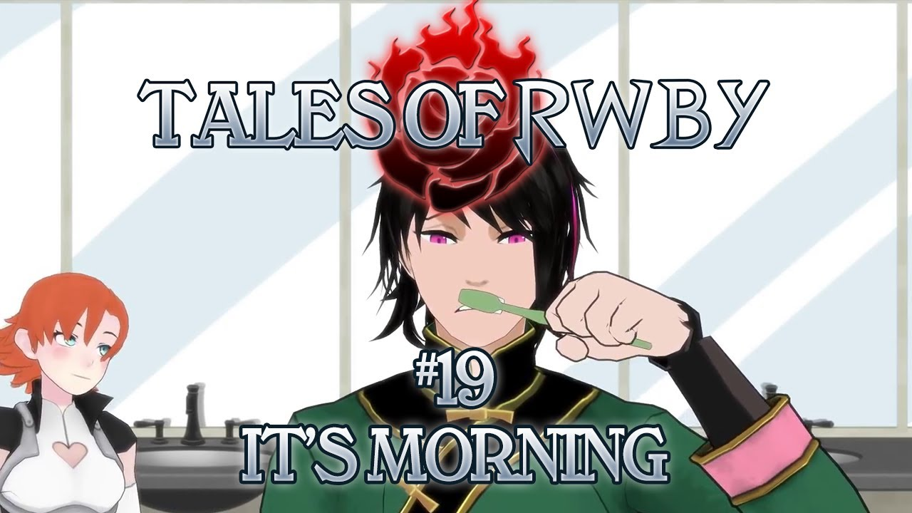 Tales Of Rwby 19 - Its Morning - Youtube-9192