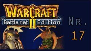 Warcraft II Ep.17 - Menschen Kampagne Level 5