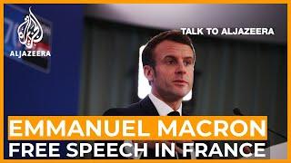 Emmanuel Macron: Free speech is much broader than mere cartoons   Talk to Al Jazeera