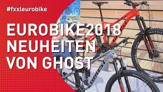 Ghost Bikes Neuheiten 2019 - Eurobike 2018