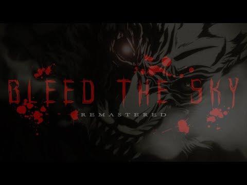 Bleed The Sky Remastered - [AMV] Reveille -