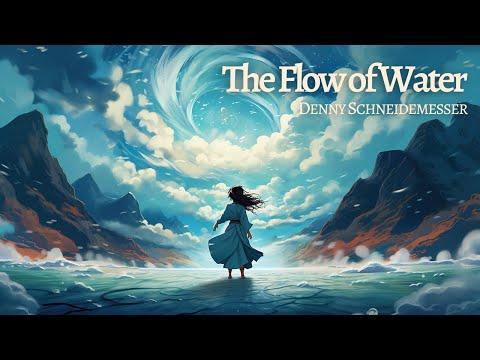 Inspiring Emotional Music - The Flow of Water