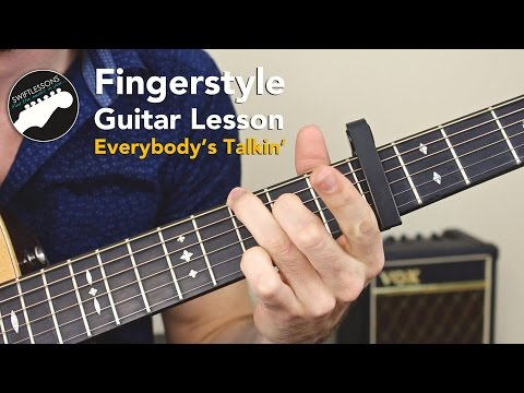 "Fingerstyle Guitar Lesson - Harry Nilsson Acoustic ""Everybody's Talkin"""