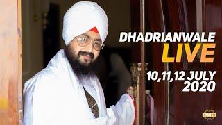 Dhadrianwale Live from Parmeshar Dwar | 12 July 2020 | Emm Pee