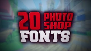 20 Photoshop Fonts | byReytixGFX