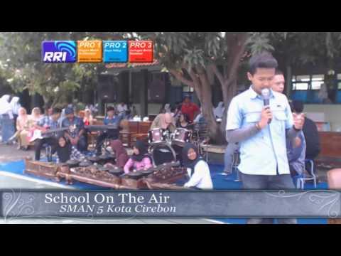 SCHOOL ON THE AIR SMA.N 5 KOTA CIREBON 19 04 16 PART 2