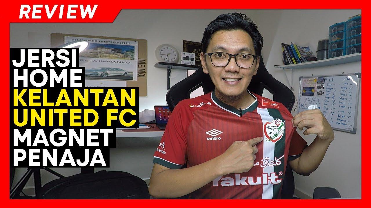 Download REVIEW JERSI Kelantan United FC Magnet Para Penaja