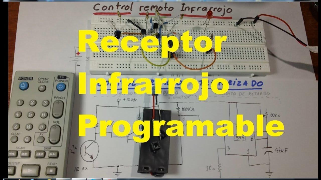 Receptor Infrarrojo Programable Fcil De Hacer Control Remoto Led Circuito Basado Probador Transistores Temporizado Youtube