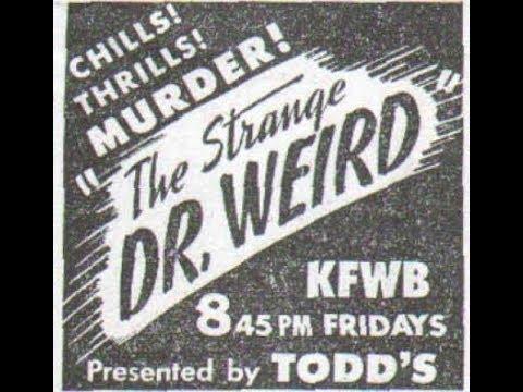 strange-dr-weird:-otr---murder-ship---1/9/1945---ep10---old-time-radio---horror-mystery