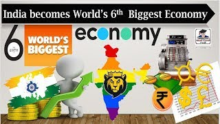 India became 6th Largest Economy in the World - India Surpasses France- Current Affairs 2018 By VeeR