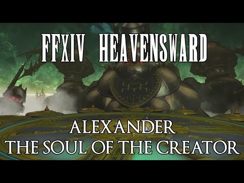 FFXIV - Alexander: The Soul Of The Creator (Normal) Guide (A12N)