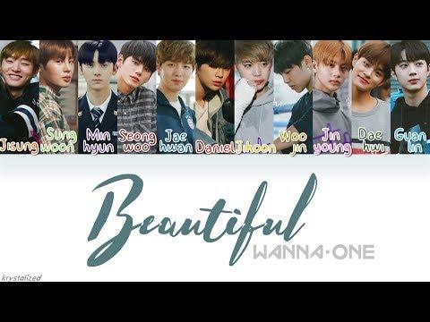 Wanna One (워너원) - Beautiful [HAN|ROM|ENG Color Coded Lyrics]