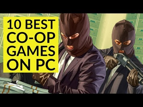 Top 10 Best PC Co-op Games Of All Time
