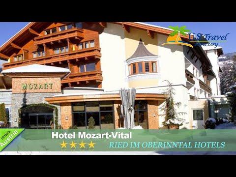 Hotel Mozart-Vital - Ried im Oberinntal Hotels, Austria
