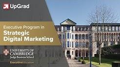 Cambridge Judge Business School: Executive Program In Strategic Digital Marketing with UpGrad
